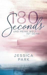 180 Seconds – Und meine Welt ist deine
